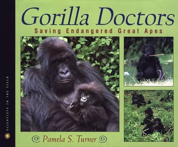 Gorilla Doctors By Turner, Pamela S.