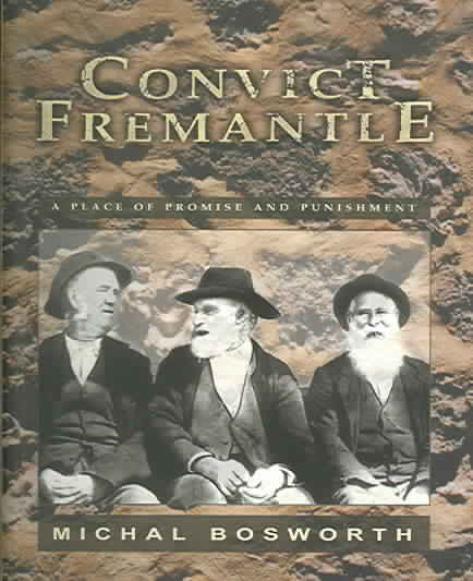 Convict Fremantle By Bosworth, Michal